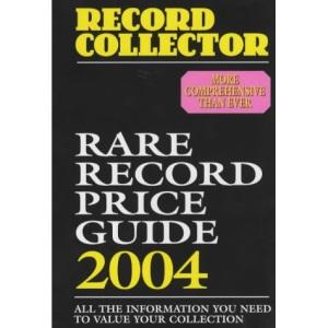 Rare Record Price Guide 2004 (Record Collector Magazine)