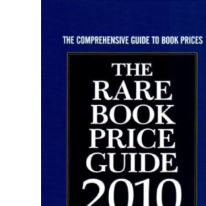 The Rare Book Price Guide 2010 (Book & Magazine Collector)