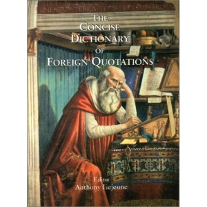 The Concise Dictionary of Foreign Quotations