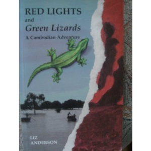 Red Lights and Green Lizards: Cambodian Adventure