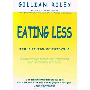 Eating Less: Taking Control of Overeating