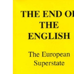 The End of the English: The European Superstate