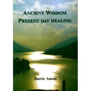 Ancient Wisdom, Present Day Healing
