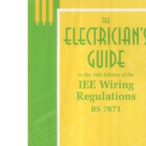 Electrician's Guide to IEE Wiring Regulations 7th Edition