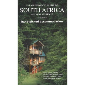 The Greenwood Guide to South Africa with Mozambique: Special Hand Picked Accommodation (Greenwood Guides)