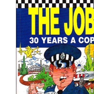 The Job: 30 Years a Cop