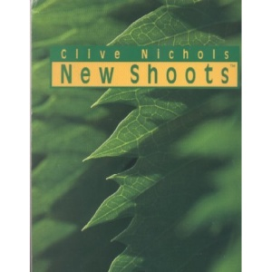 Clive Nichols New Shoots: Commentary by Lance Hattatt