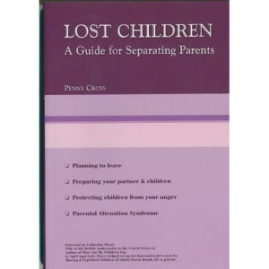 Lost Children: A Guide for Separating Parents