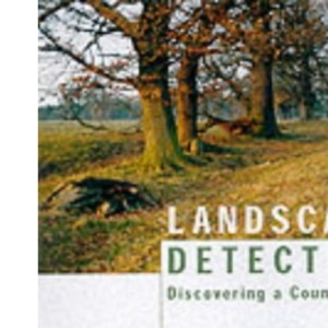 Landscape Detective: Discovering a Countryside