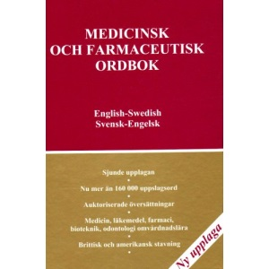 Medical and Pharmaceutical Dictionary, English-Swedish,Swedish- English: Medicinsk Och Farmaceutisk Ordbok,Engelsk-svensk-engelsk