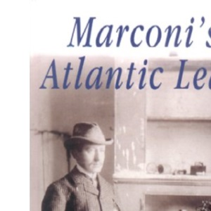 Marconi's Atlantic Leap