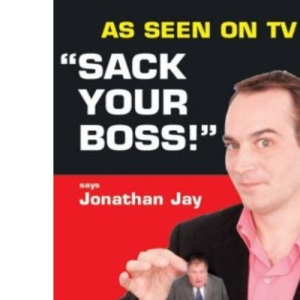 Sack Your Boss!