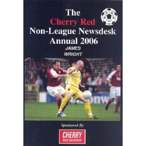 Cherry Red Non-league Newsdesk Annual 2006