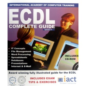 ECDL 4: The Complete Guide