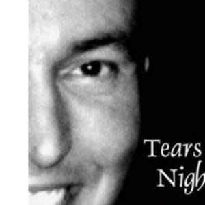 Tears at Night, Joy at Dawn: Journal of a Dying Seminarian