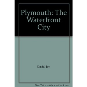Plymouth: The Waterfront City