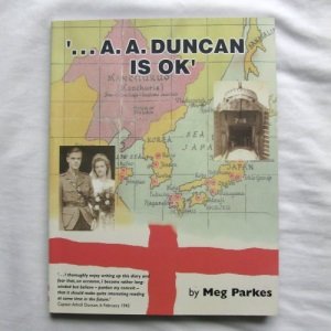 ... A. A. Duncan is OK: A Story of One War and Two Captivities