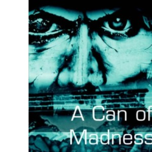 A Can of Madness: An Autobiography on Manic Depression