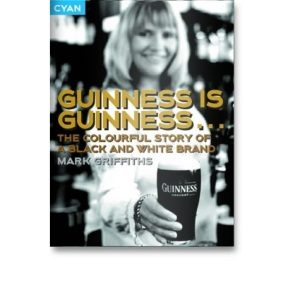 Guinness is Guinness: The colourful story of a black-and-white brand