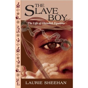 The Slave Boy: The Life of Olaudah Equiano