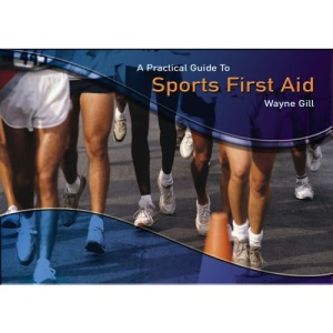 Practical Guide to Sports First Aid