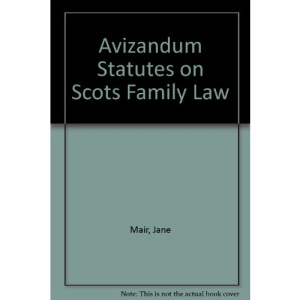 Avizandum Statutes on Scots Family Law