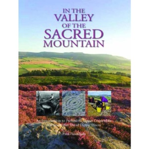 In the Valley of the Sacred Mountain: An Introduction to Prehistoric Upper Coquetdale 100 Years After David Dippie Dixon