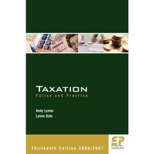 Taxation 2006 / 2007: Policy and Practice 2006 / 2007