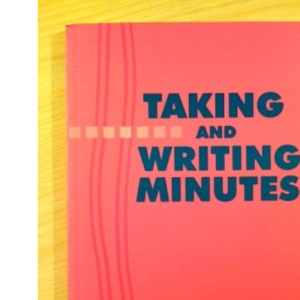 Taking and Writing Minutes