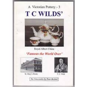 A Victorian Pottery: T.C. Wilds' v. 3