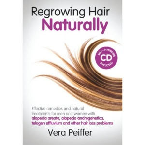 Regrowing Hair Naturally (Book with CD)