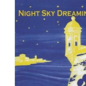 Night Sky Dreaming