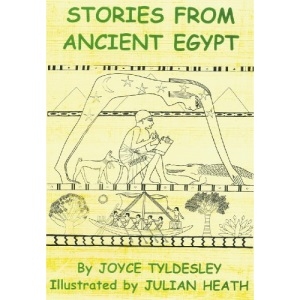 Stories from Ancient Egypt: Egyptian Myths and Legends for Children