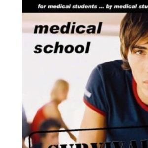 Medical School Survival Guide (Trauma Survival Guide)