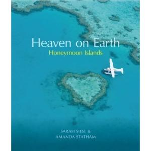Heaven on Earth Honeymoon Islands