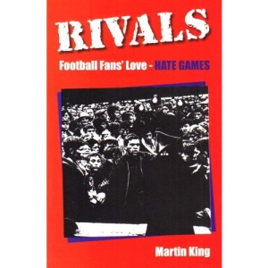Rivals: Football Fans Love-hate Games