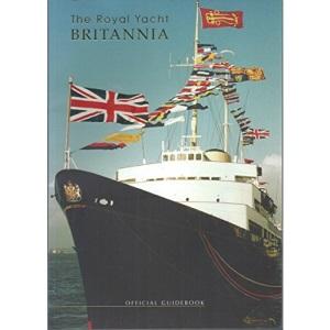 The Royal Yacht Britannia Official Guidebook
