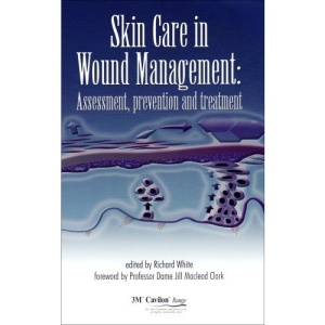 Skin Care in Wound Management: Assessment, Prevention and Treatment
