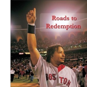 Roads to Redemption: A Guide to Major League Baseball