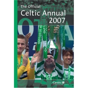 Official Celtic FC Annual 2007 2007