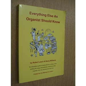 Everything Else an Organist Should Know