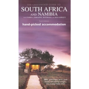 South Africa & Namibia Greenwood Guide: With Namibia, Botswana, Zambia, Zimbabwe and Mozambique (Greenwood Guides)