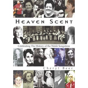 Heaven Scent: Celebrating the History of the Welsh Songstress