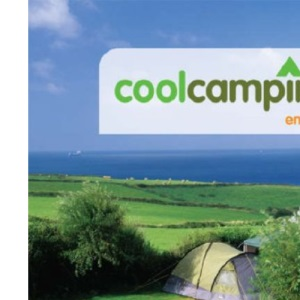 Cool Camping: England (Cool Camping)