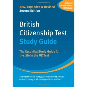 British Citizenship Test: Study Guide: The Essential Study Guide for the Life in the UK Test
