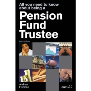 All You Need to Know About Being a Pension Fund Trustee (All You Need to Know Guides)