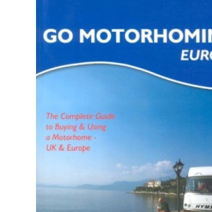 Go Motorhoming Europe
