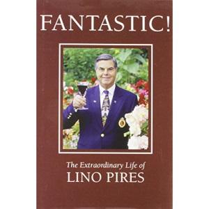 Fantastic!: The Extraordinary Life of Lino Pires