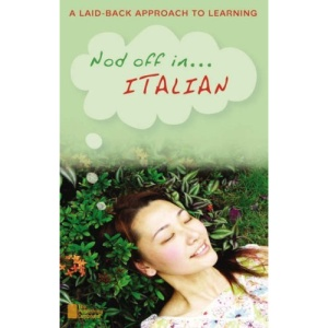 Nod Off in Italian: A Laid-back Approach to Learning