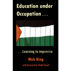 Education Under Occupation: Learning to Improvise